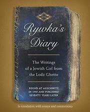 RYWKA'S DIARY by Rywka Lipszyc