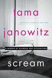 SCREAM by Tama Janowitz