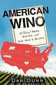 AMERICAN WINO by Dan Dunn