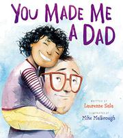 YOU MADE ME A DAD by Laurenne Sala