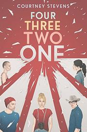 FOUR THREE TWO ONE by Courtney Stevens