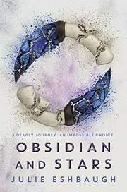 OBSIDIAN AND STARS by Julie Eshbaugh
