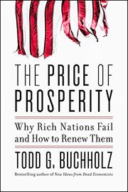 THE PRICE OF PROSPERITY by Todd G. Buchholz
