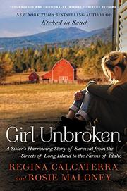 GIRL UNBROKEN by Regina Calcaterra