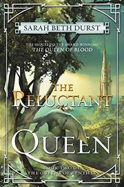 THE RELUCTANT QUEEN by Sarah Beth Durst