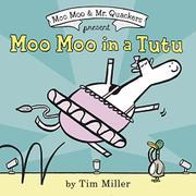 MOO MOO IN A TUTU by Tim Miller