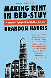 MAKING RENT IN BED-STUY by Brandon  Harris