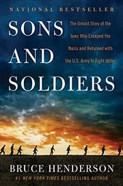 SONS AND SOLDIERS by Bruce Henderson