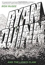 RYAN QUINN AND THE LION'S CLAW by Ron McGee