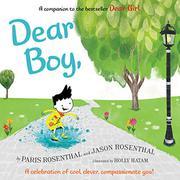 DEAR BOY, by Paris Rosenthal