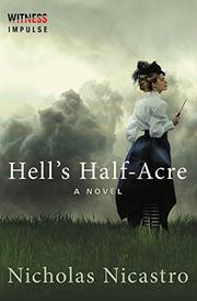 Hell's Half-Acre by Nicholas Nicastro