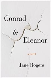 CONRAD & ELEANOR by Jane Rogers