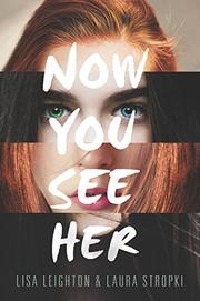 NOW YOU SEE HER by Lisa Leighton