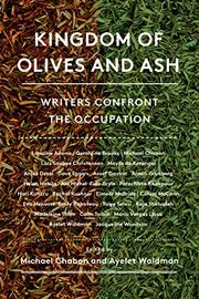 KINGDOM OF OLIVES AND ASH by Michael Chabon