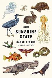 SUNSHINE STATE by Sarah Gerard