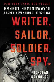 WRITER, SAILOR, SOLDIER, SPY by Nicholas Reynolds