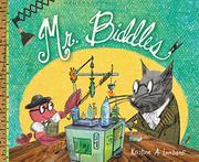 MR. BIDDLES by Kristine A. Lombardi