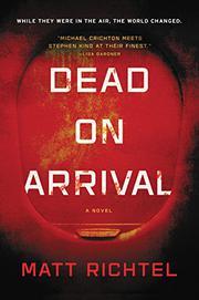 DEAD ON ARRIVAL by Matt Richtel