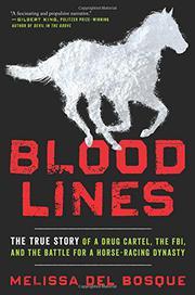 BLOODLINES by Melissa   del Bosque