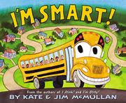 I'M SMART! by Kate McMullan
