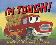 I'M TOUGH! by Kate McMullan