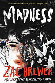 MADNESS by Zac Brewer