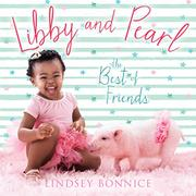 LIBBY AND PEARL by Lindsey Bonnice