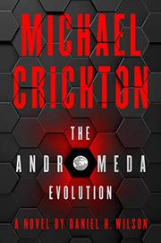 THE ANDROMEDA EVOLUTION by Daniel H. Wilson