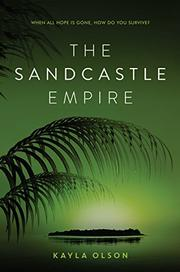 THE SANDCASTLE EMPIRE by Kayla Olson