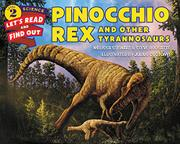 PINOCCHIO REX AND OTHER TYRANNOSAURS  by Melissa Stewart