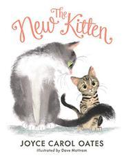 THE NEW KITTEN by Joyce Carol Oates