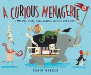 A CURIOUS MENAGERIE by Carin Berger