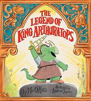 THE LEGEND OF KING ARTHUR-A-TOPS by Mo O'Hara