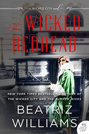 THE WICKED REDHEAD by Beatriz Williams
