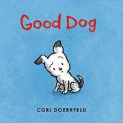 GOOD DOG by Cori Doerrfeld