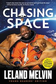 CHASING SPACE YOUNG READERS' EDITION by Leland Melvin