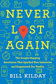 NEVER LOST AGAIN by Bill Kilday