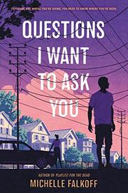 QUESTIONS I WANT TO ASK YOU by Michelle Falkoff