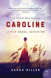 CAROLINE by Sarah Miller
