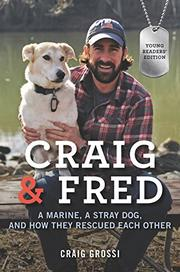 CRAIG & FRED YOUNG READERS' EDITION by Craig Grossi