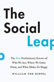 THE SOCIAL LEAP by William von Hippel