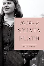 THE LETTERS OF SYLVIA PLATH VOLUME 1 by Sylvia Plath