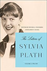 THE LETTERS OF SYLVIA PLATH VOLUME 2 by Sylvia Plath
