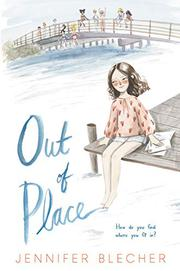 OUT OF PLACE by Jennifer Blecher
