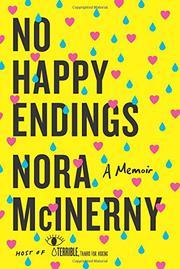 NO HAPPY ENDINGS by Nora McInerny