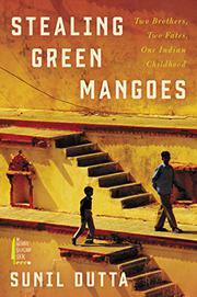 STEALING GREEN MANGOES by Sunil Dutta