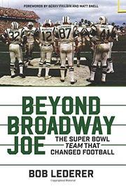 BEYOND BROADWAY JOE by Bob Lederer