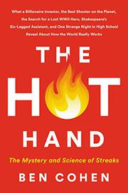 THE HOT HAND by Ben Cohen