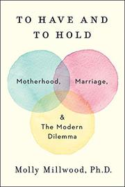 TO HAVE AND TO HOLD by Molly Millwood