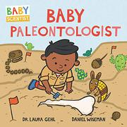 BABY PALEONTOLOGIST by Laura Gehl